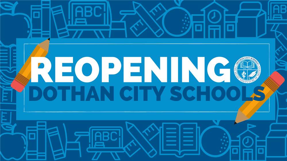 Dothan City Schools Announces 2020-2021 Reopening Plan